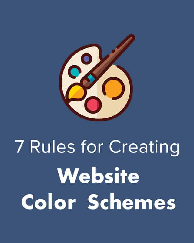 7 Rules for Creating Website Color Schemes