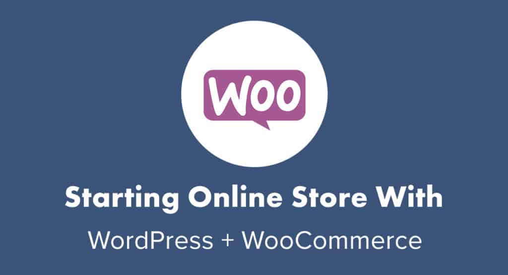Starting Online Store With WooCommerce and WordPress