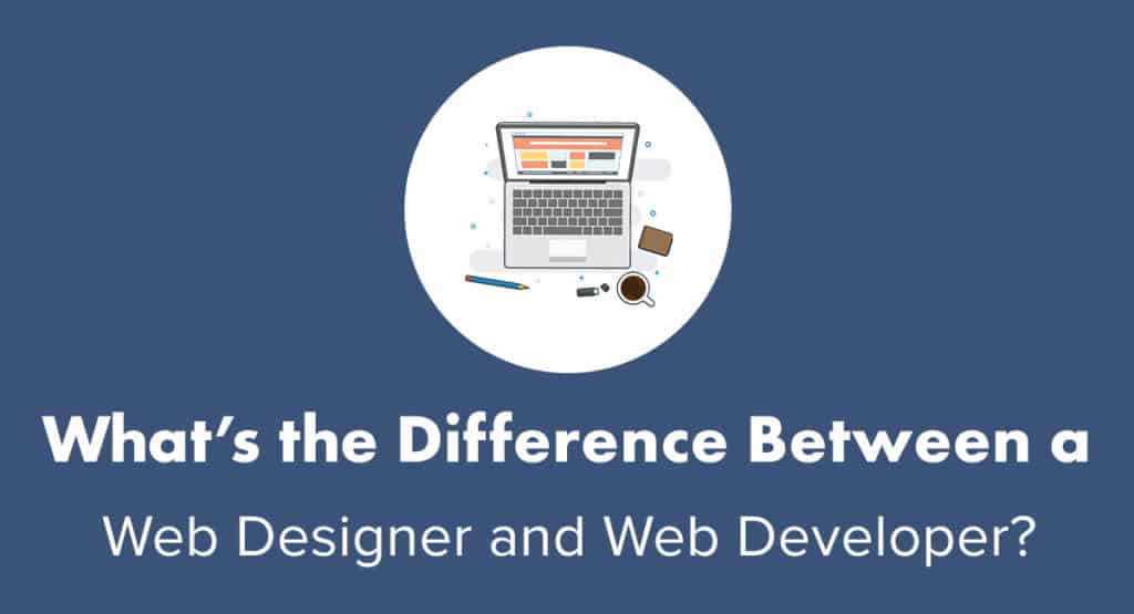 What Is the Difference Between a Web Designer and Web Developer